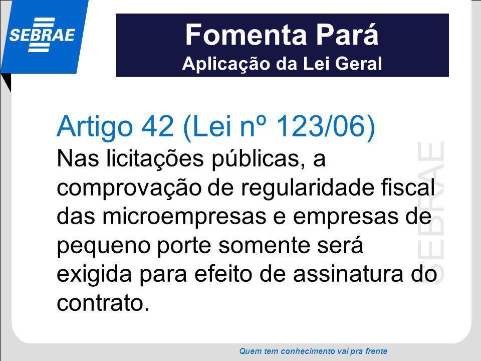 Fomenta Pará Artigo 42 (Lei nº 123/06)