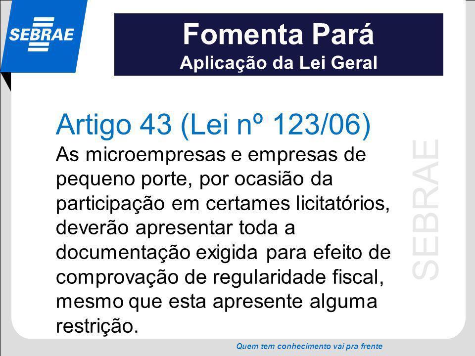 Fomenta Pará Artigo 43 (Lei nº 123/06)