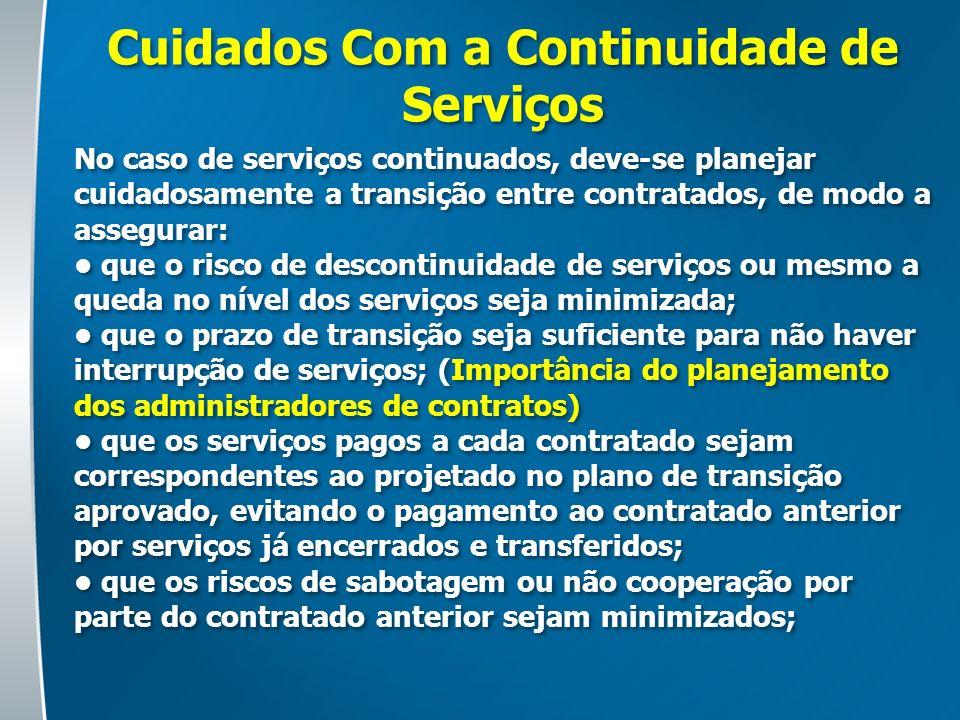Cuidados Com a Continuidade de Serviços