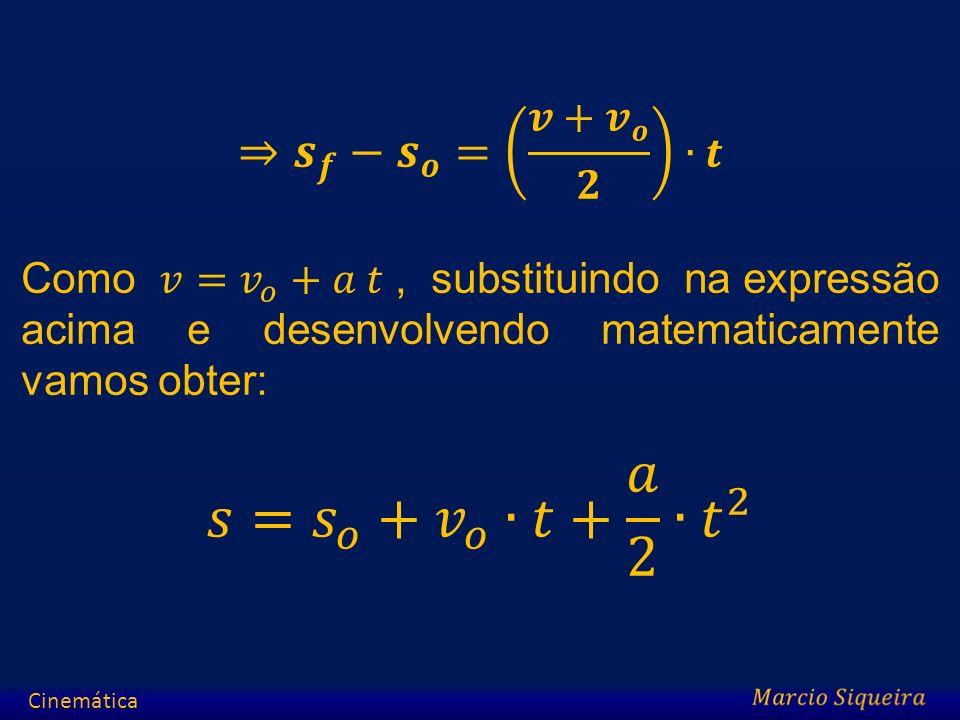 𝑠= 𝑠 𝑜 + 𝑣 𝑜 ∙𝑡+ 𝑎 2 ∙ 𝑡 2 ⇒ 𝒔 𝒇 − 𝒔 𝒐 = 𝒗+ 𝒗 𝒐 𝟐 ∙𝒕