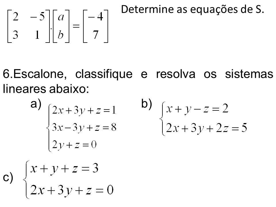 Determine as equações de S.