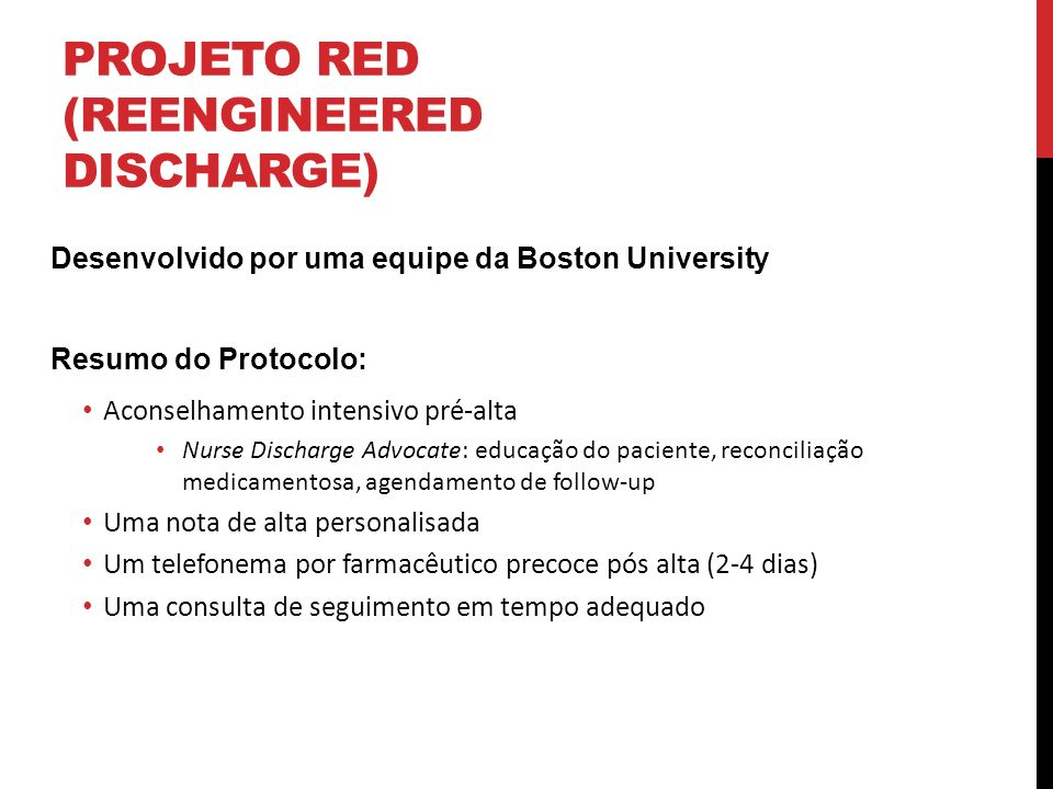 Projeto RED (Reengineered discharge)