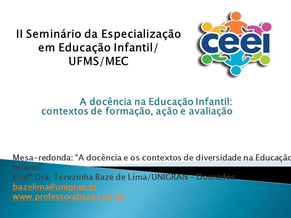 II Seminário da Especialização em Educação Infantil/ UFMS/MEC