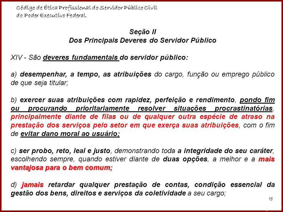 Seção II Dos Principais Deveres do Servidor Público