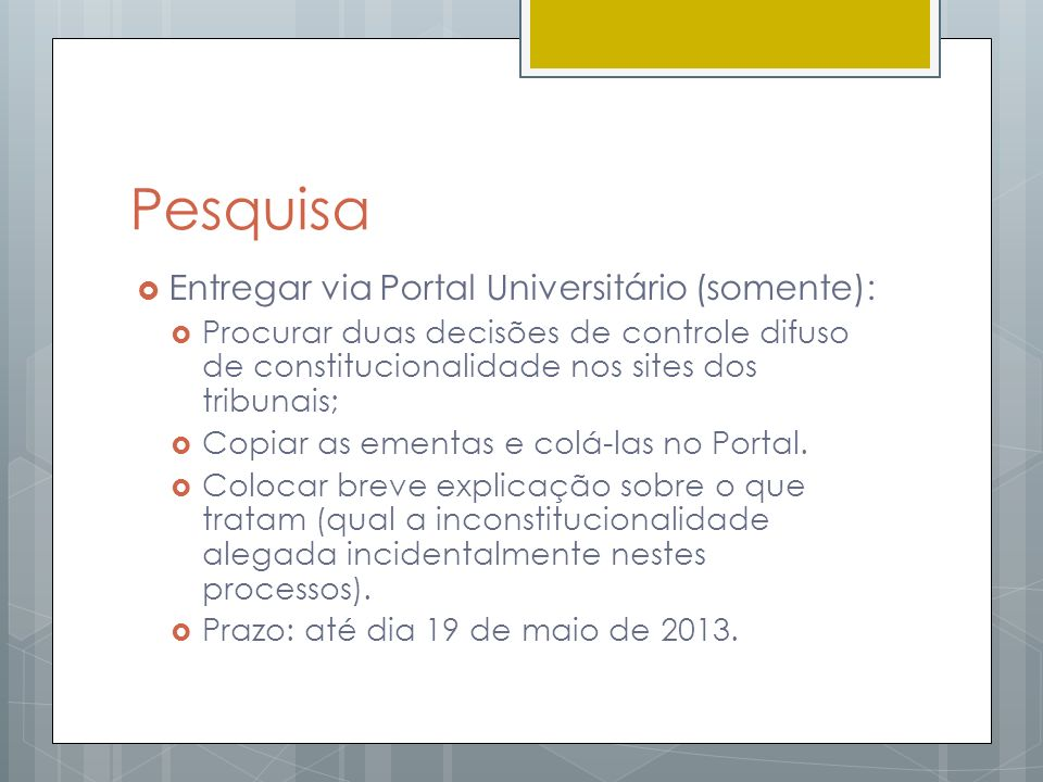 Pesquisa Entregar via Portal Universitário (somente):