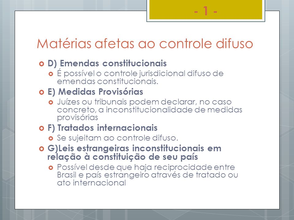 Matérias afetas ao controle difuso