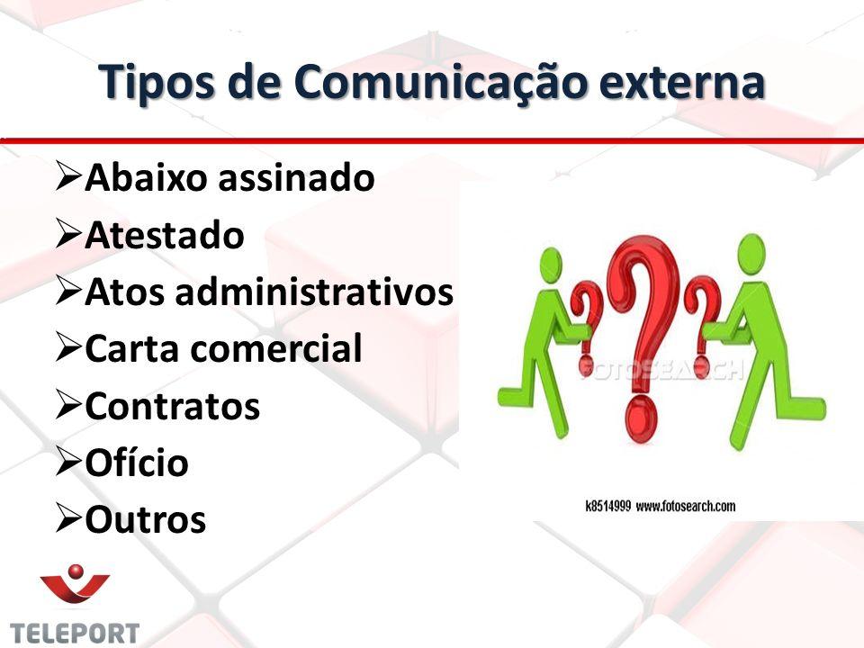 Tipos de Comunicação externa