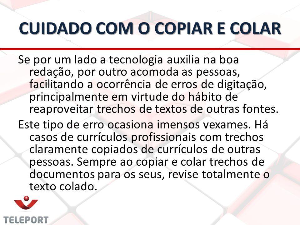 CUIDADO COM O COPIAR E COLAR