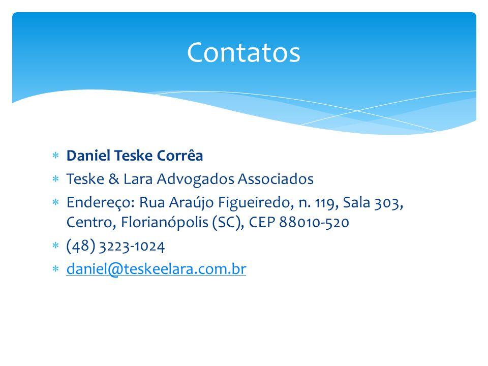 Contatos Daniel Teske Corrêa Teske & Lara Advogados Associados