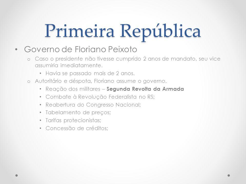 Primeira República Governo de Floriano Peixoto