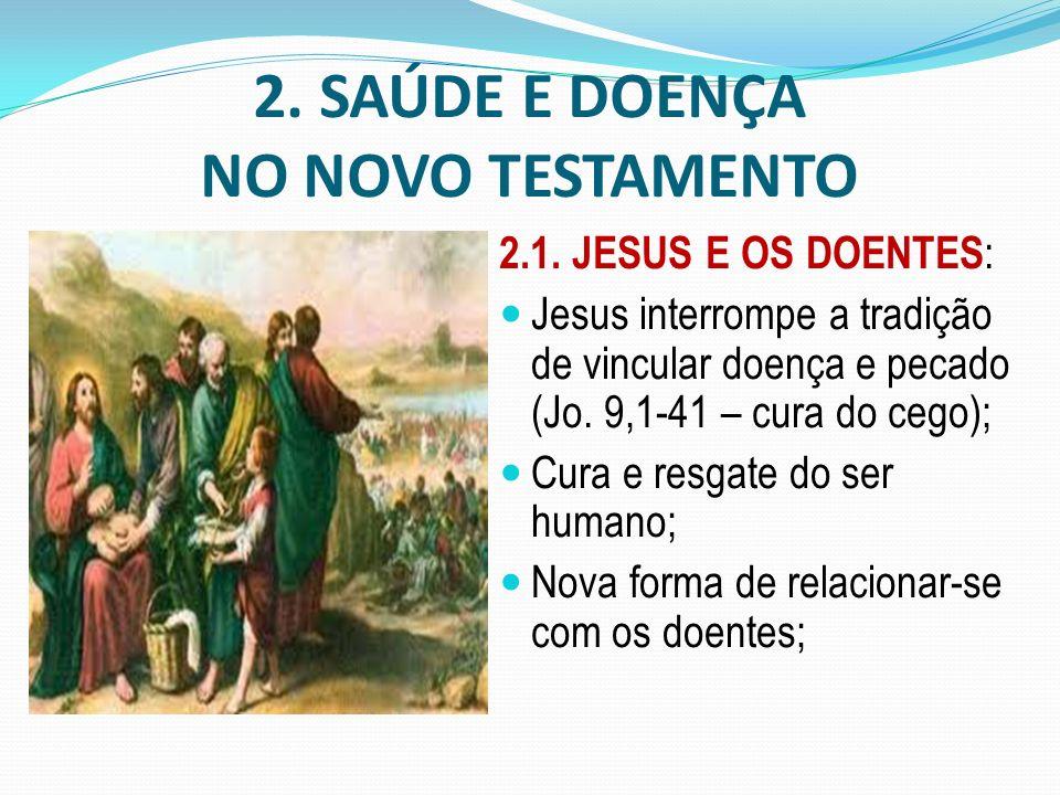 2. SAÚDE E DOENÇA NO NOVO TESTAMENTO