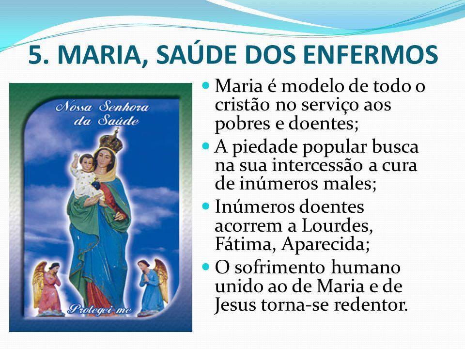 5. MARIA, SAÚDE DOS ENFERMOS