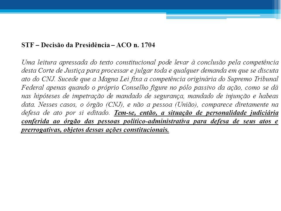 STF – Decisão da Presidência – ACO n. 1704