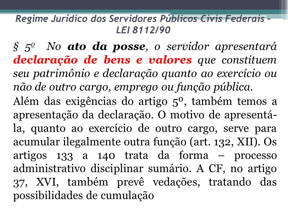 Regime Jurídico dos Servidores Públicos Civis Federais – LEI 8112/90