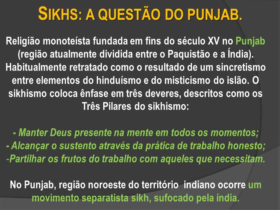 Sikhs: a questão do punjab.