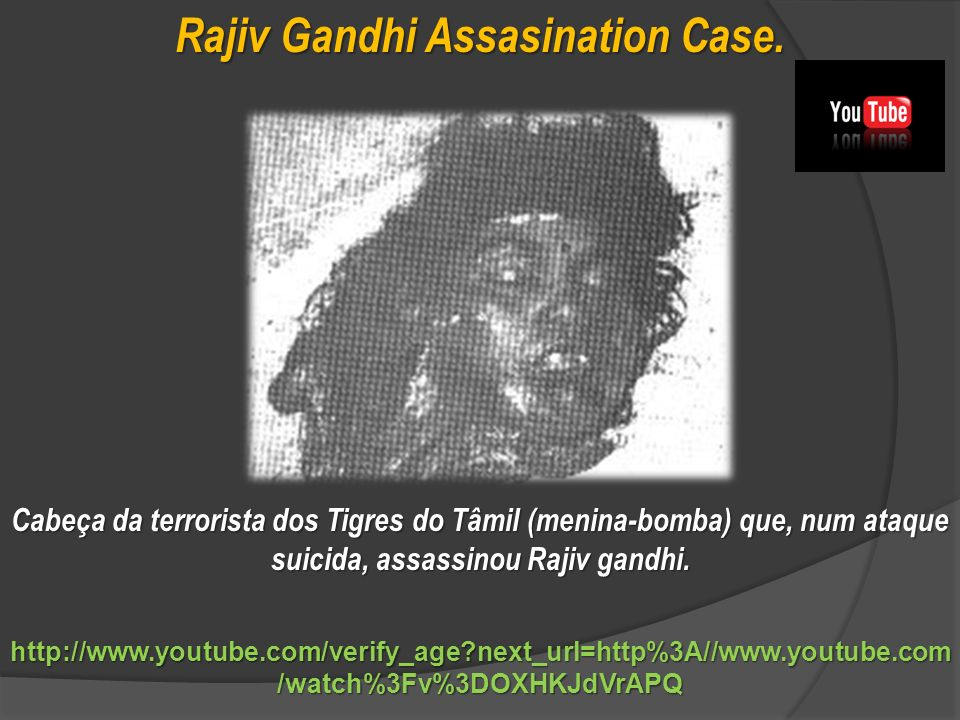 Rajiv Gandhi Assasination Case.