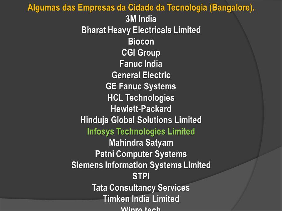 Algumas das Empresas da Cidade da Tecnologia (Bangalore). 3M India