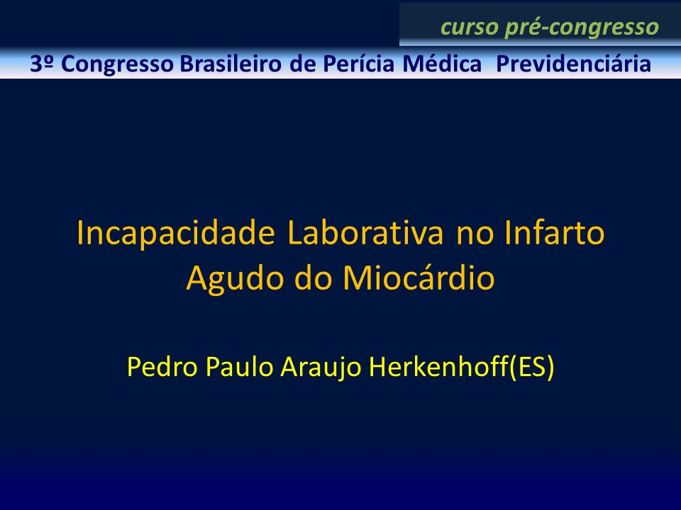 Incapacidade Laborativa no Infarto Agudo do Miocárdio