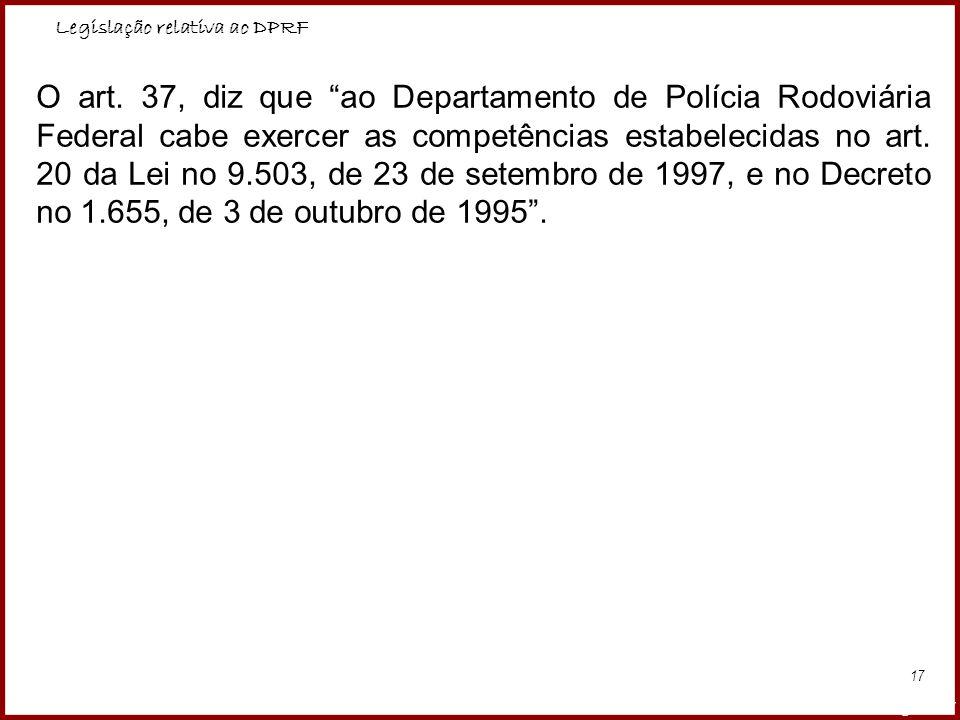 Legislação relativa ao DPRF