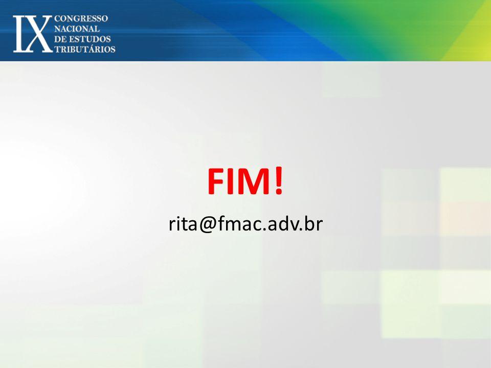 FIM! rita@fmac.adv.br