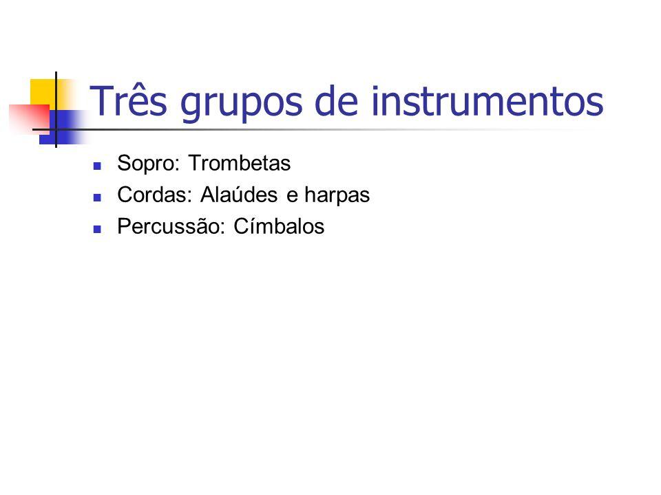 Três grupos de instrumentos