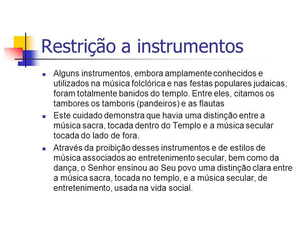 Restrição a instrumentos