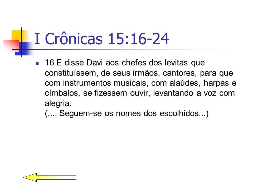 I Crônicas 15:16-24