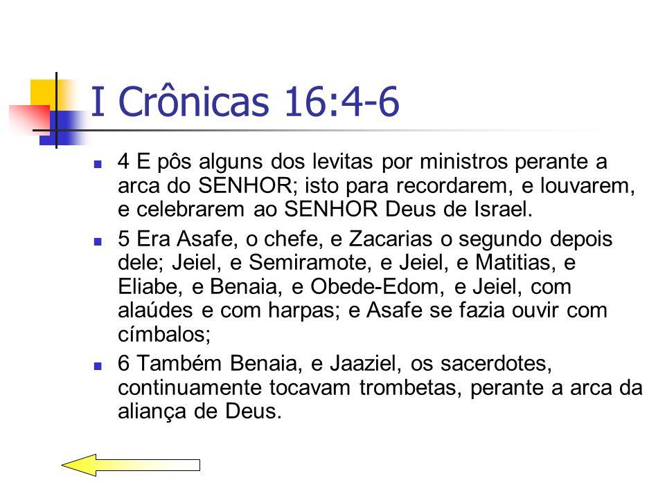 I Crônicas 16:4-6