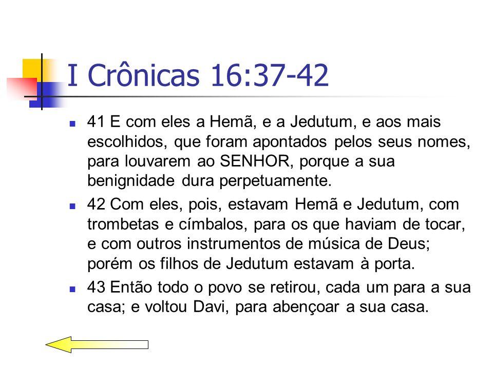 I Crônicas 16:37-42
