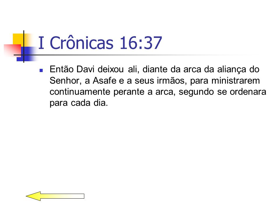 I Crônicas 16:37