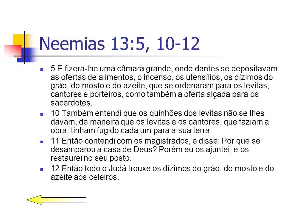Neemias 13:5, 10-12