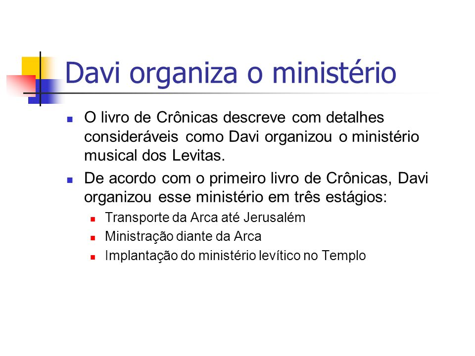 Davi organiza o ministério
