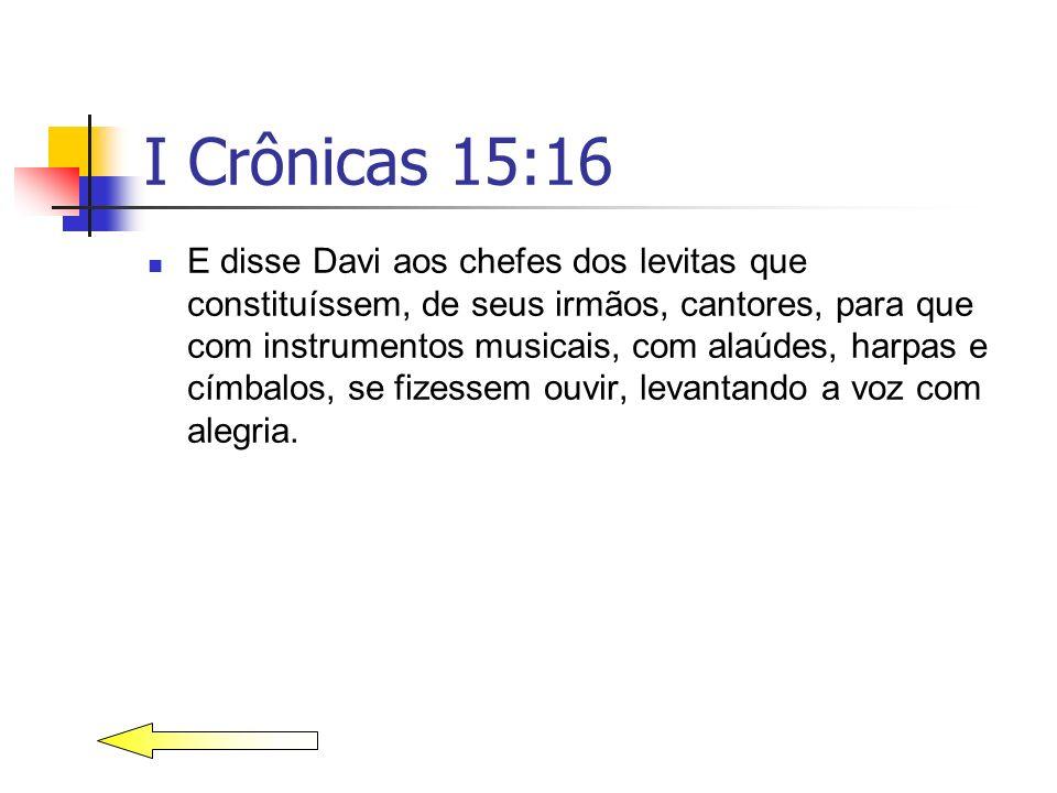 I Crônicas 15:16
