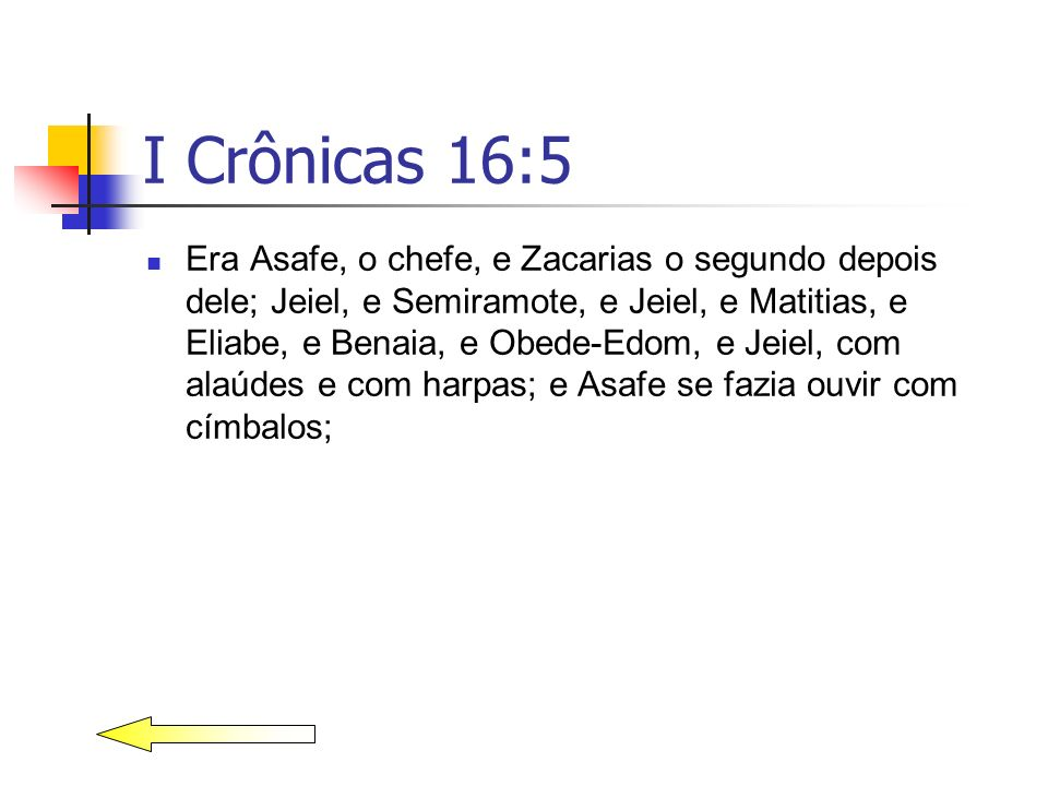 I Crônicas 16:5