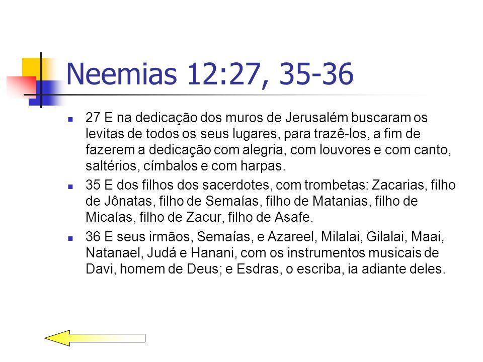 Neemias 12:27, 35-36