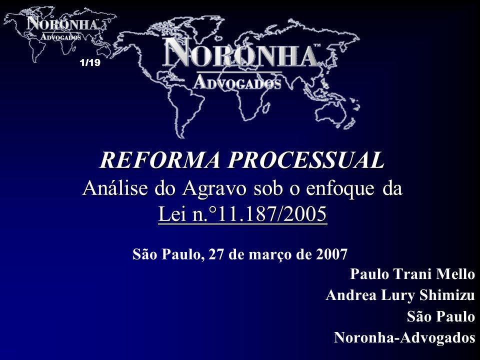 Paulo Trani Mello Andrea Lury Shimizu São Paulo Noronha-Advogados