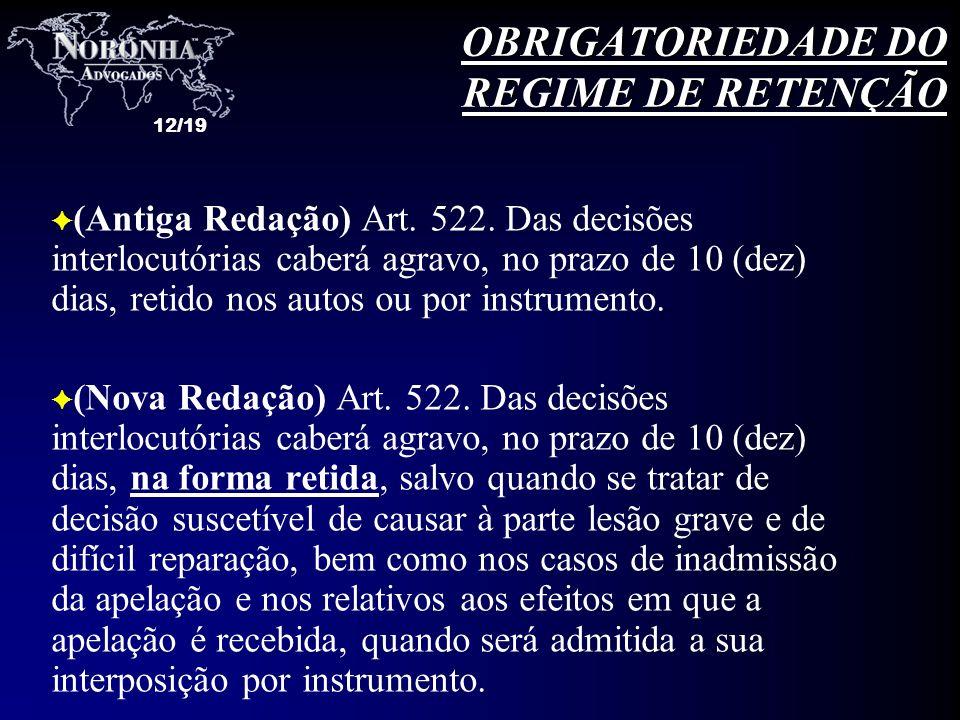 OBRIGATORIEDADE DO REGIME DE RETENÇÃO