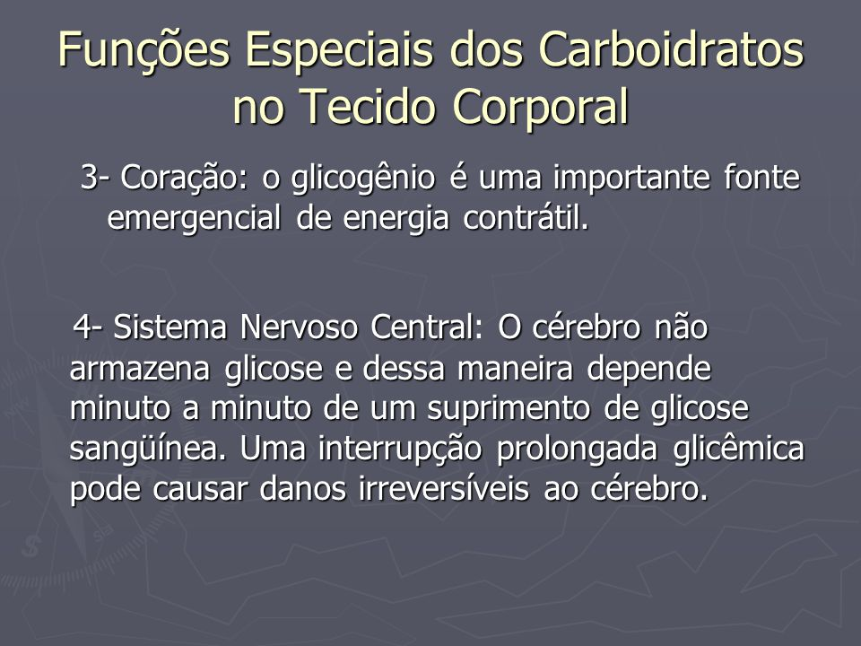 Funções Especiais dos Carboidratos no Tecido Corporal