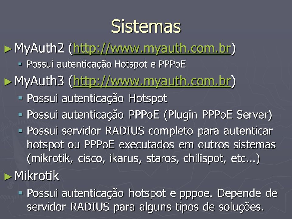 Sistemas MyAuth2 (http://www.myauth.com.br)