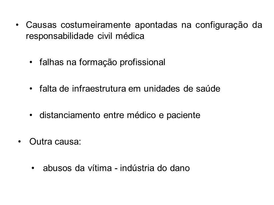 Causas costumeiramente apontadas na configuração da responsabilidade civil médica