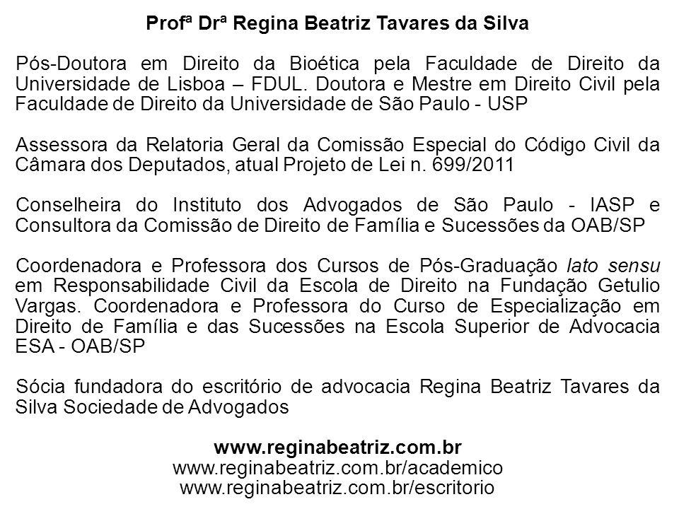 Profª Drª Regina Beatriz Tavares da Silva