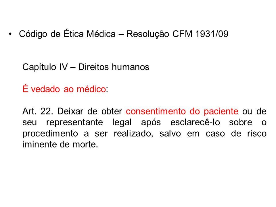 Código de Ética Médica – Resolução CFM 1931/09