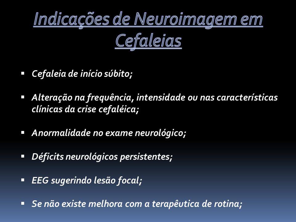 Indicações de Neuroimagem em Cefaleias