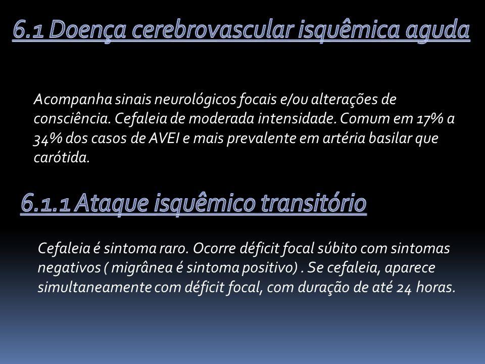 6.1 Doença cerebrovascular isquêmica aguda