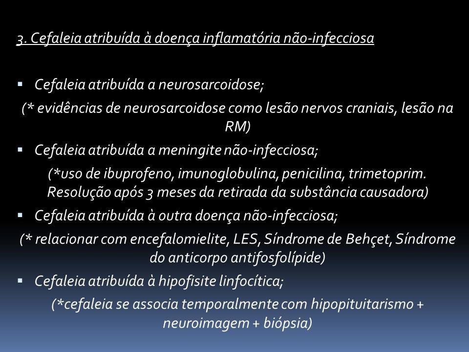 3. Cefaleia atribuída à doença inflamatória não-infecciosa