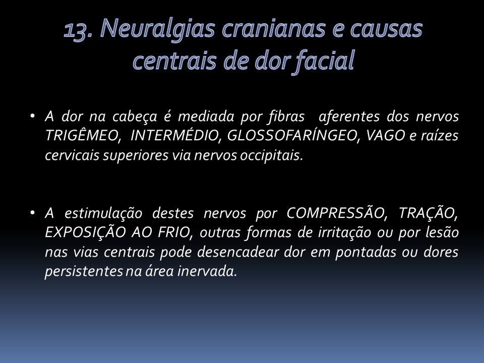 13. Neuralgias cranianas e causas