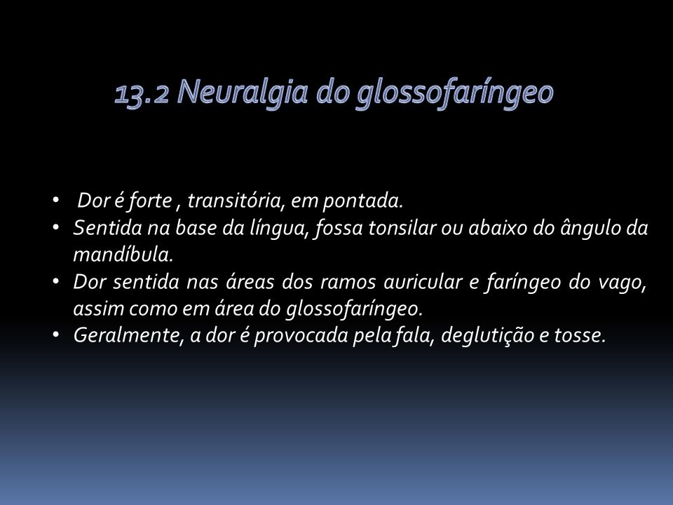 13.2 Neuralgia do glossofaríngeo