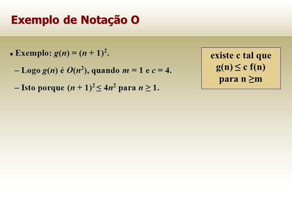 existe c tal que g(n) ≤ c f(n)