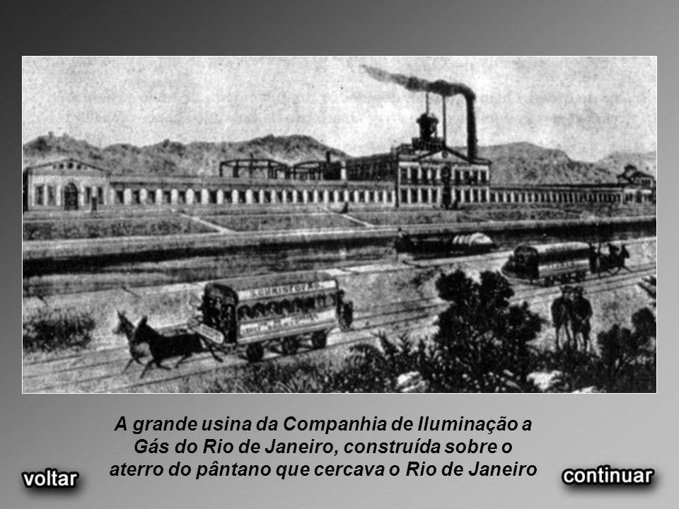 A grande usina da Companhia de Iluminação a Gás do Rio de Janeiro, construída sobre o aterro do pântano que cercava o Rio de Janeiro