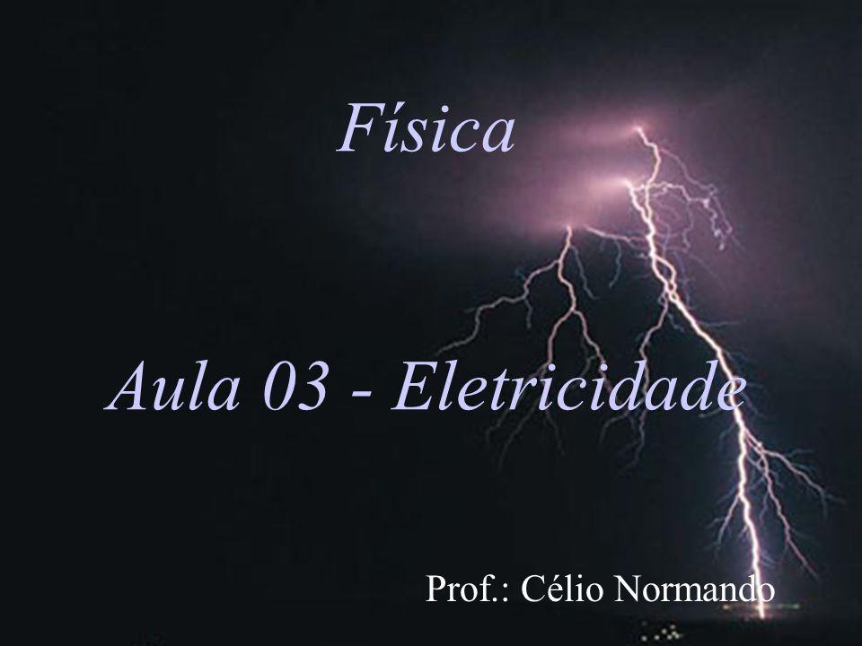 Física Aula 03 - Eletricidade